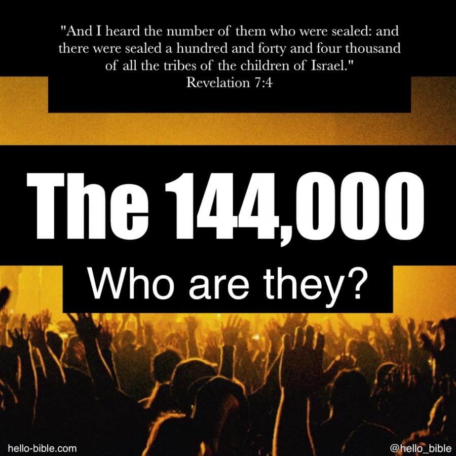 144000 نفر چه کسانی هستند؟